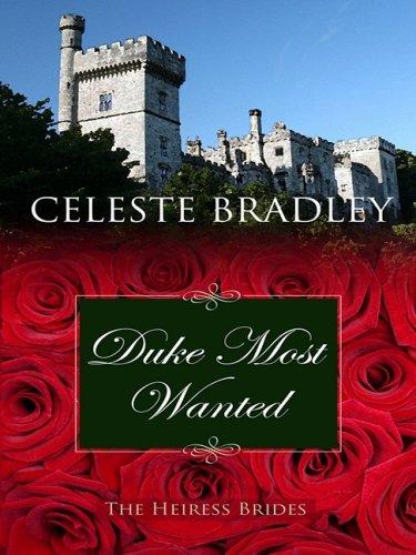 Duke Most Wanted (Thorndike Core): Bradley, Celeste
