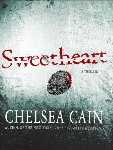 Sweetheart (Thorndike Crime Scene): Cain, Chelsea
