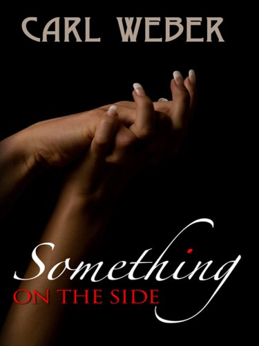 Something on the Side (Thorndike Press Large Print African American Series) (1410408981) by Carl Weber