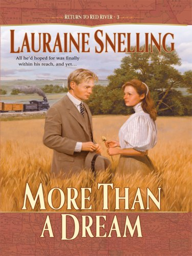 9781410408990: More Than a Dream (Return to Red River #3)