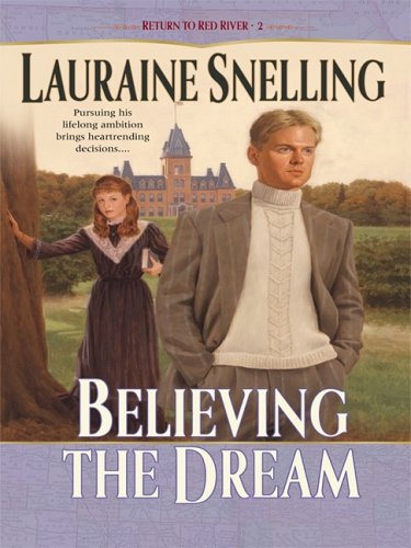 9781410409010: Believing the Dream (Thorndike Christian Historical Fiction)