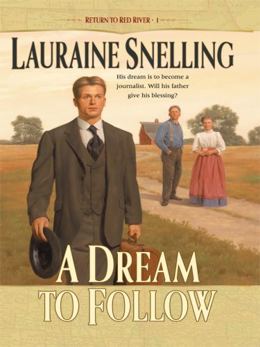 9781410409027: A Dream to Follow (Return to Red River #1)