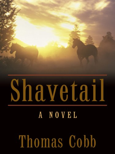 9781410409249: Shavetail (Historical Fiction)