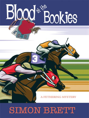 9781410409256: Blood at the Bookies: A Fethering Mystery (Thorndike Press Large Print Core Series)