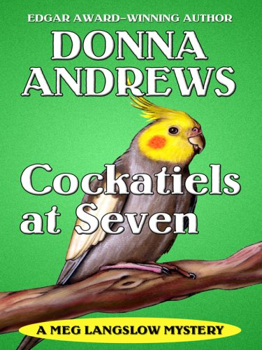 9781410409324: Cockatiels at Seven (Thorndike Press Large Print Mystery Series)
