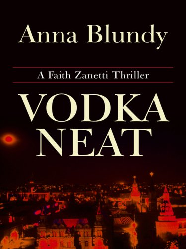 9781410409386: Vodka Neat (Faith Zanetti)