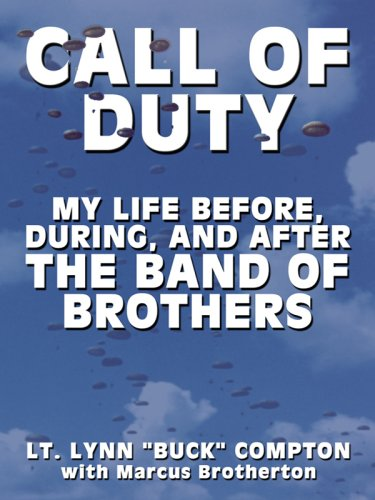 9781410409393: Call of Duty: My Life Before, During, and After the Band of Brothers (Thorndike Press Large Print Biography Series)