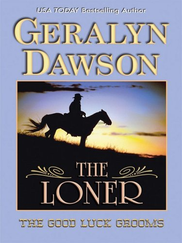 9781410409454: The Loner (Thorndike Press Large Print Romance Series)