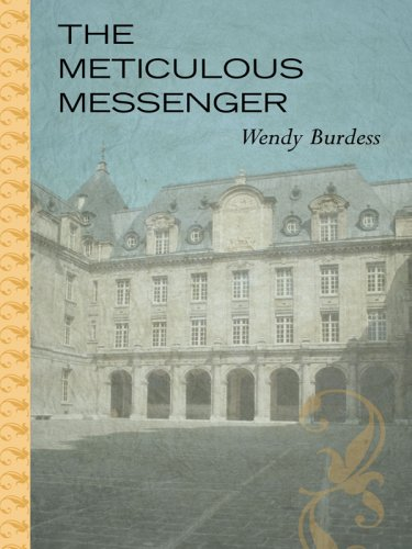 The Meticulous Messenger (Thorndike Large Print Candlelight Series): Wendy Burdess
