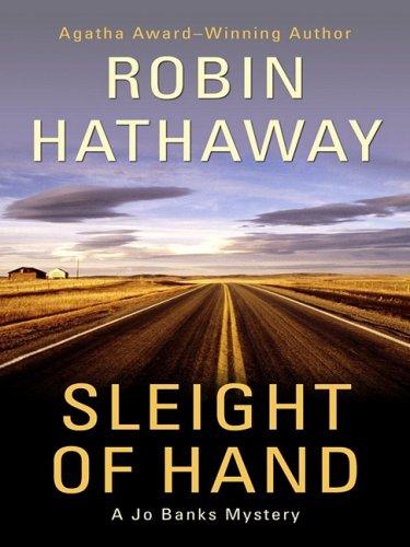 9781410409805: Sleight of Hand (Thorndike Press Large Print Mystery Series: Jo Banks Mysteries)