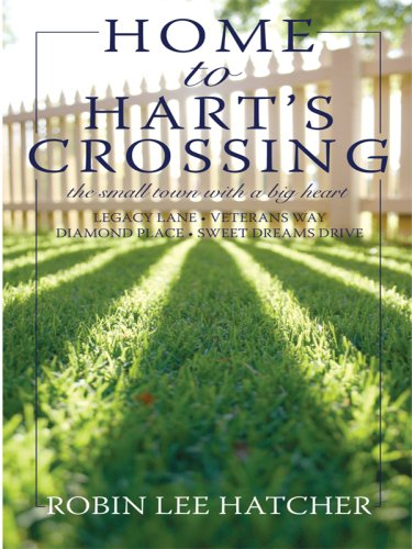 9781410409966: Home to Hart's Crossing (Thorndike Press Large Print Christian Fiction)