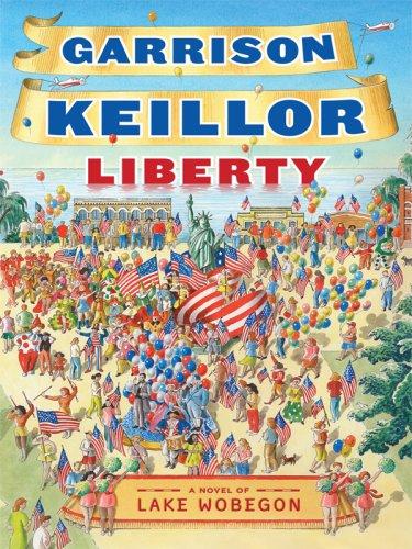 9781410410092: Liberty: A Lake Wobegon Novel (Thorndike Press Large Print Core Series)