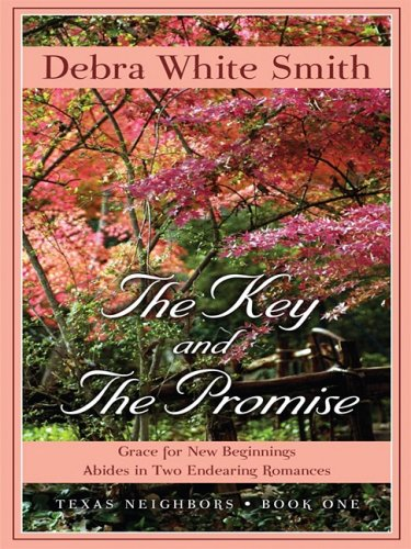 The Key and the Promise: Grace for New Beginnings Abides in Two Endearing Romances (Thorndike ...