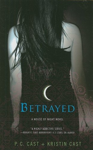 9781410410252: Betrayed (House of Night, Book 2)