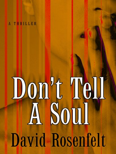 9781410410313: Don't Tell a Soul (Thorndike Core)