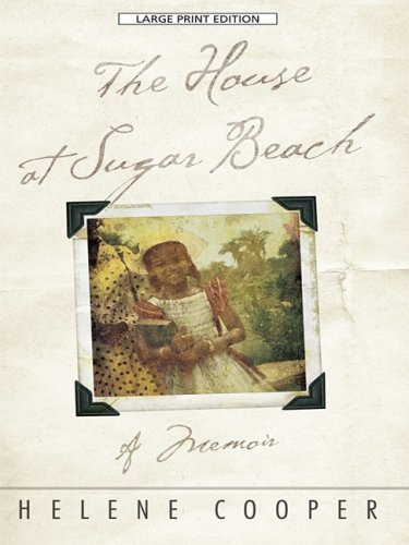 9781410410382: The House at Sugar Beach: In Search of a Lost African Childhood (Thorndike Biography)