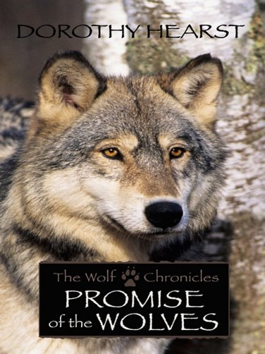 9781410410597: Promise of the Wolves: The Wolf Chronicles (Historical Fiction (Hardcover))