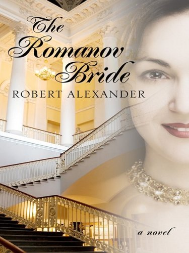 9781410410634: The Romanov Bride (Historical Fiction (Hardcover))