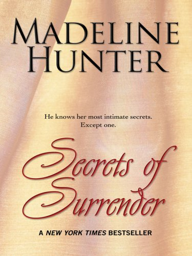 Secrets of Surrender (Thorndike Press Large Print Core Series) (141041079X) by Madeline Hunter