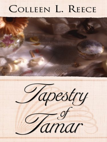 9781410410863: Tapestry of Tamar (Thorndike Press Large Print Christian Romance Series)