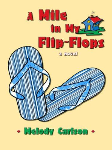 9781410410870: A Mile in My Flip-Flops: A Novel
