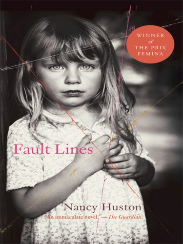 Fault Lines (Thorndike Reviewers' Choice) (141041115X) by Nancy Huston