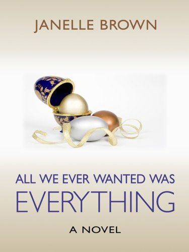 9781410411419: All We Ever Wanted Was Everything (Thorndike Large Print Laugh Lines)