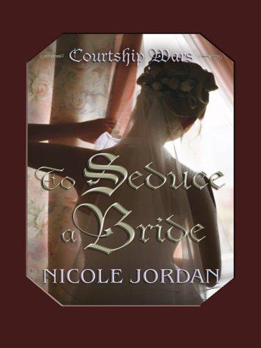 9781410411686: To Seduce a Bride (Thorndike Press Large Print Romance Series)