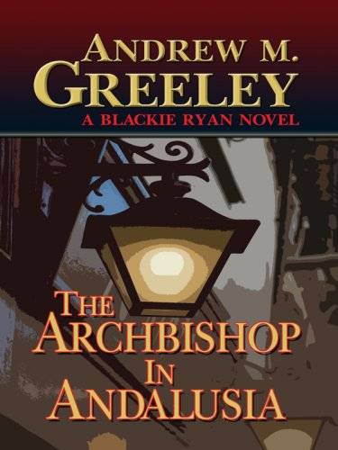 9781410411938: The Archbishop in Andalusia (Thorndike Press Large Print Mystery Series)