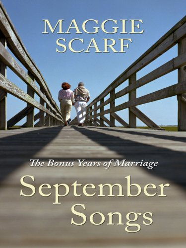 9781410411945: September Songs: The Good News about Marriage in the Later Years (Thorndike Nonfiction)