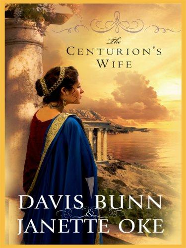 9781410412096: The Centurion's Wife (Acts of Faith, Book 1)