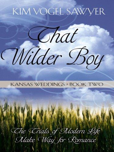 9781410412270: Kansas Weddings: That Wilder Boy (Heartsong Novella in Large Print)