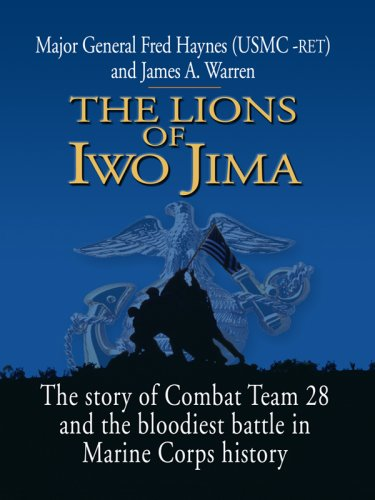 9781410412287: The Lions of Iwo Jima: The Story of Combat Team 28 and the Bloodiest Battle in Marine Corps History (Thorndike Press Large Print Nonfiction Series)