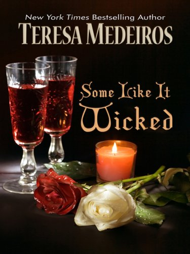 9781410412584: Some Like It Wicked (Thorndike Press Large Print Romance Series)