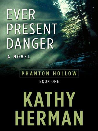 Ever Present Danger (Thorndike Christian Mystery): Herman, Kathy