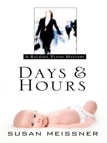9781410412997: Days & Hours (Thorndike Press Large Print Christian Mystery)