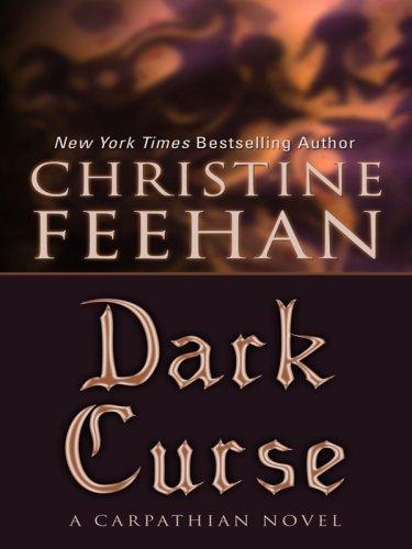 Dark Curse (Thorndike Romance): Christine Feehan