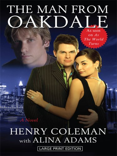 The Man from Oakdale (Thorndike Core): Coleman, Henry, Adams,