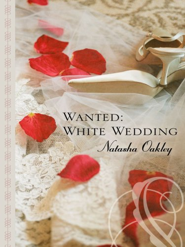 Wanted: White Wedding (Thorndike Gentle Romance): Natasha Oakley