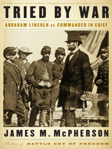 9781410413390: Tried by War: Abraham Lincoln as Commander in Chief (Thorndike Press Large Print Nonfiction Series)