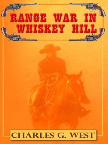 9781410413482: Range War in Whiskey Hill (Thorndike Large Print Western Series)