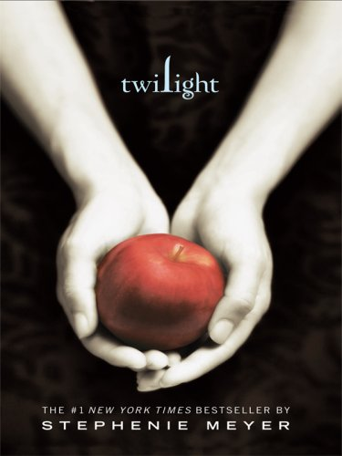 Twilight (Twilight Saga): Meyer, Stephenie