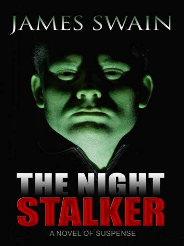 9781410413598: The Night Stalker: A Novel of Suspense (Thrillers)