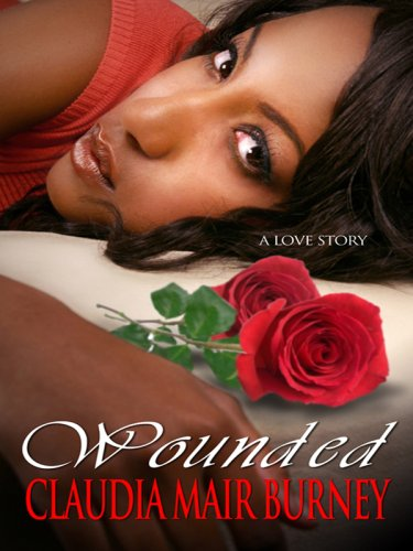 9781410413635: Wounded: A Love Story (Thorndike Press Large Print African American Series)
