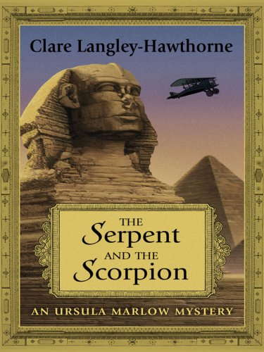 9781410413697: The Serpent and the Scorpion: An Ursula Marlow Mystery (Thorndike Mystery)