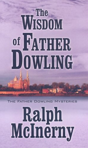 9781410413703: The Wisdom of Father Dowling (Thorndike Press Large Print Basic Series)