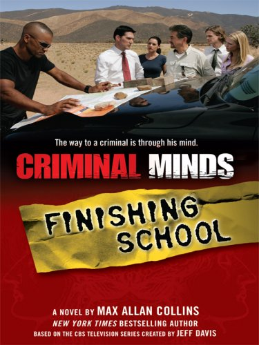9781410413734: Criminal Minds: Finishing School (Thorndike Large Print Crime Scene)