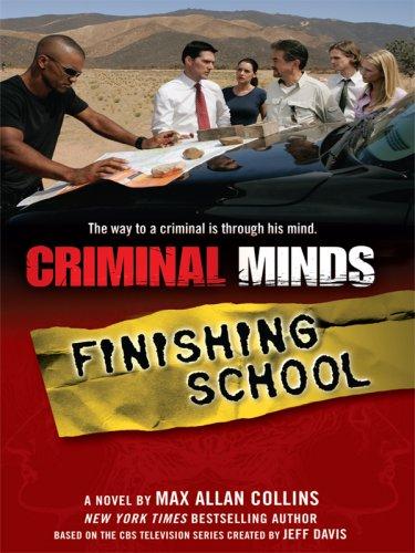 9781410413734: Criminal Minds: Finishing School