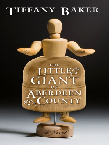 9781410413758: The Little Giant of Aberdeen County (Basic)
