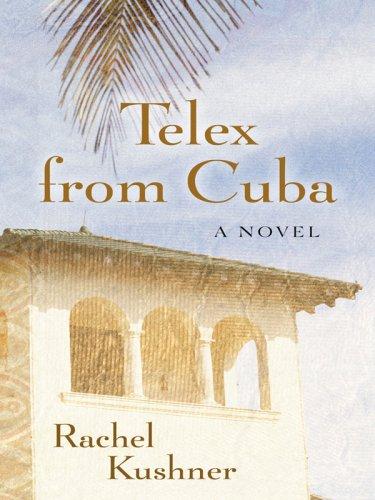 9781410413918: Telex from Cuba (Basic)